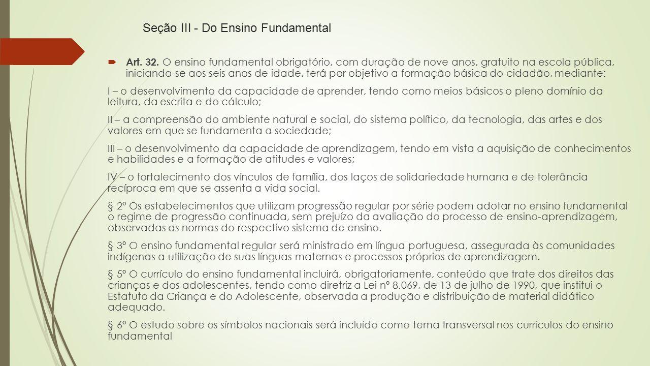 Seção III - Do Ensino Fundamental