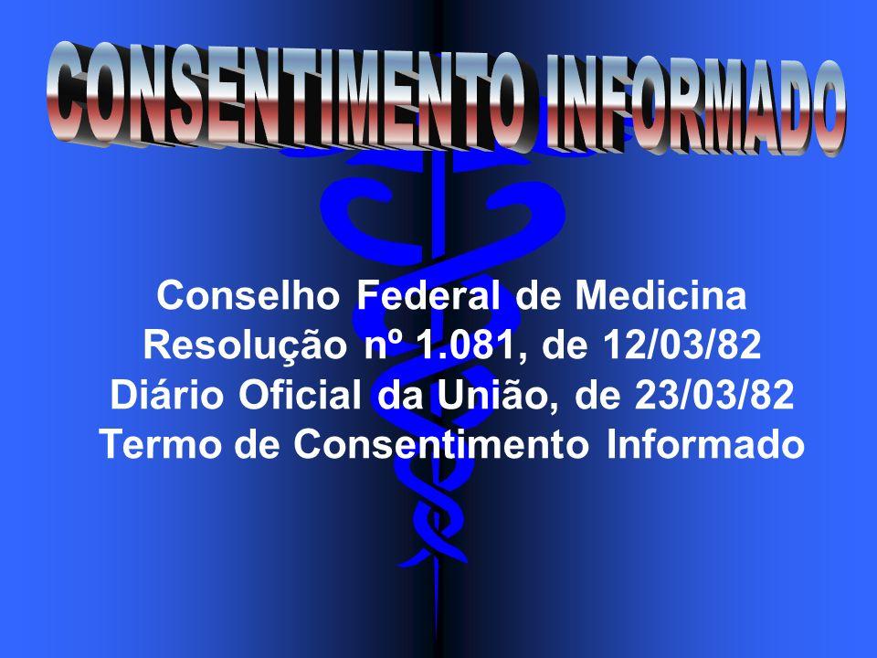 Conselho Federal de Medicina Resolução nº 1.081, de 12/03/82