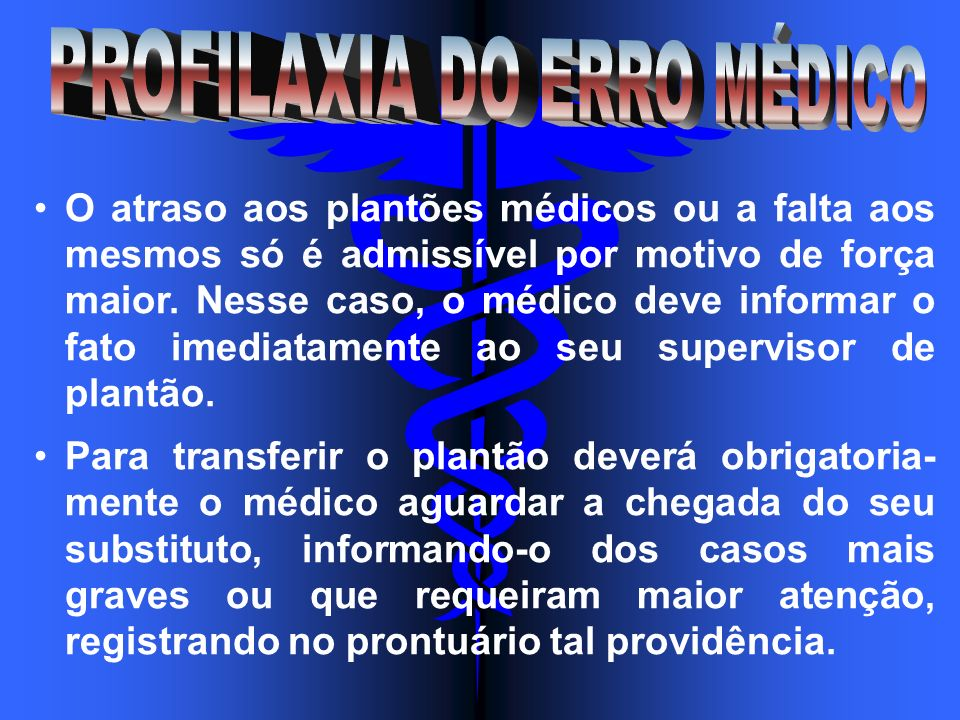 PROFILAXIA DO ERRO MÉDICO
