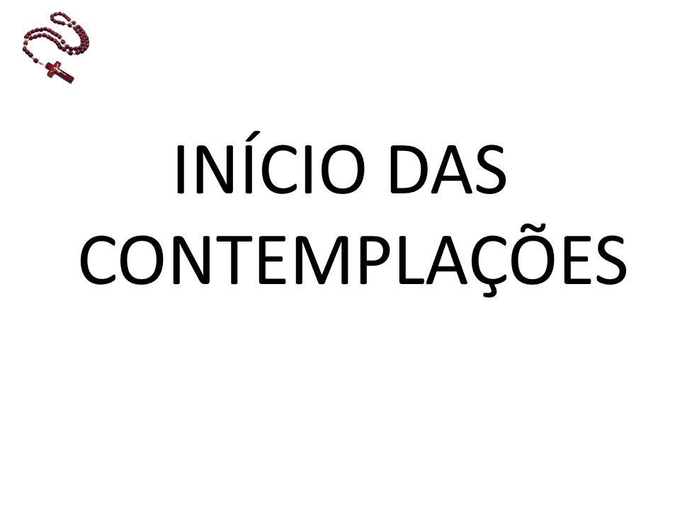 INÍCIO DAS CONTEMPLAÇÕES