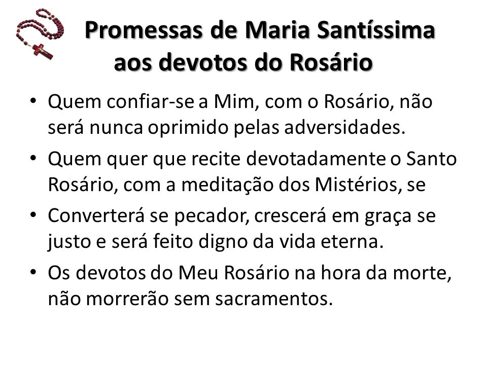 P Promessas de Maria Santíssima aos devotos do Rosário