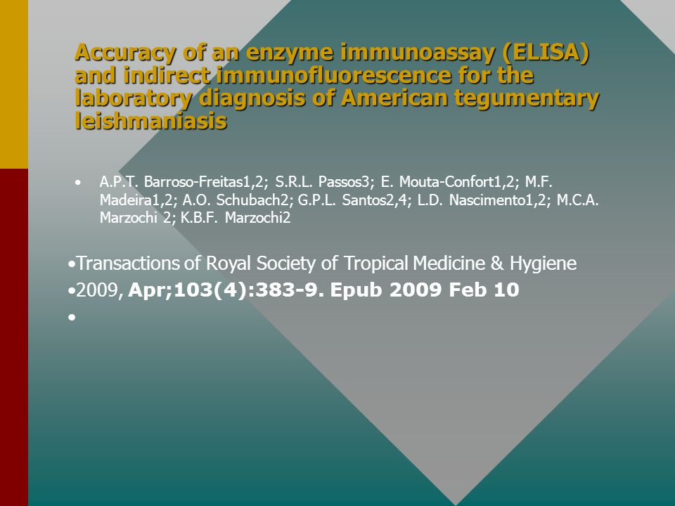 Accuracy of an enzyme immunoassay (ELISA) and indirect immunofluorescence for the laboratory diagnosis of American tegumentary leishmaniasis