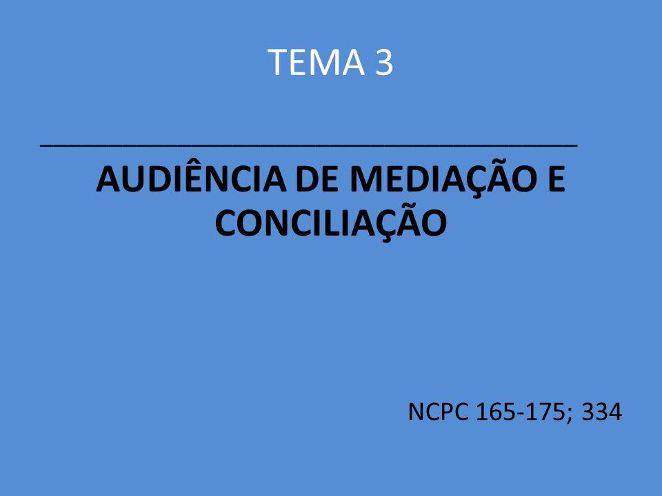 AUDIÊNCIA DE MEDIAÇÃO E CONCILIAÇÃO