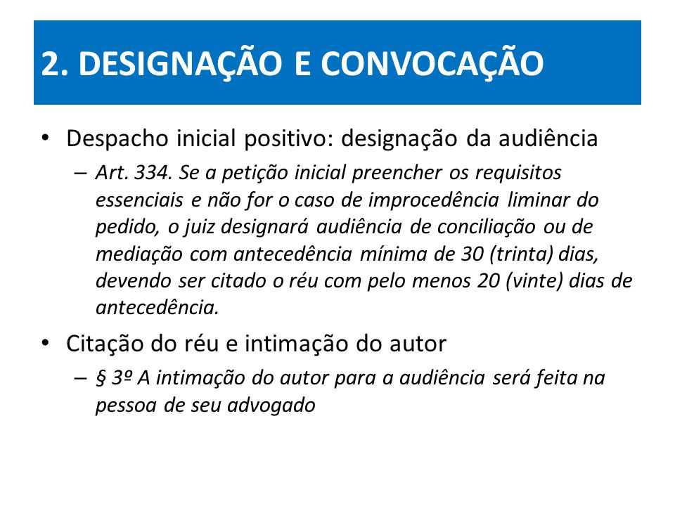 2. DESIGNAÇÃO E CONVOCAÇÃO
