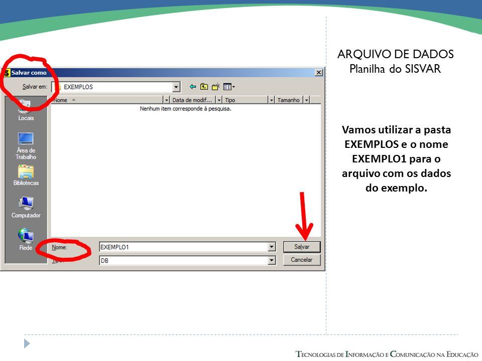ARQUIVO DE DADOS Planilha do SISVAR.