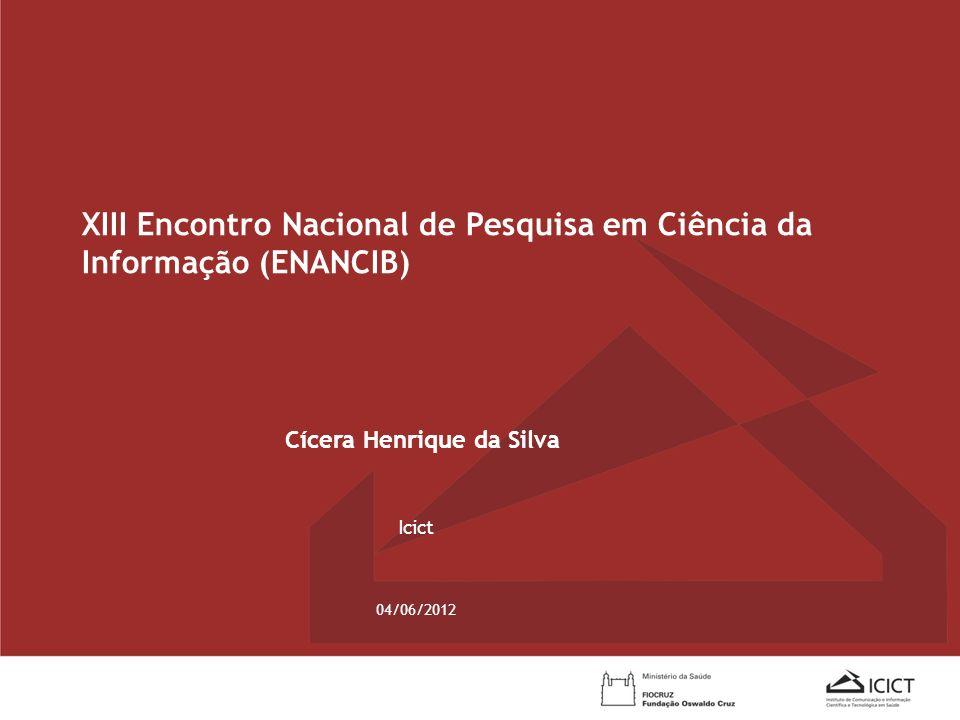 XIII Encontro Nacional de Pesquisa em Ciência da Informação (ENANCIB)