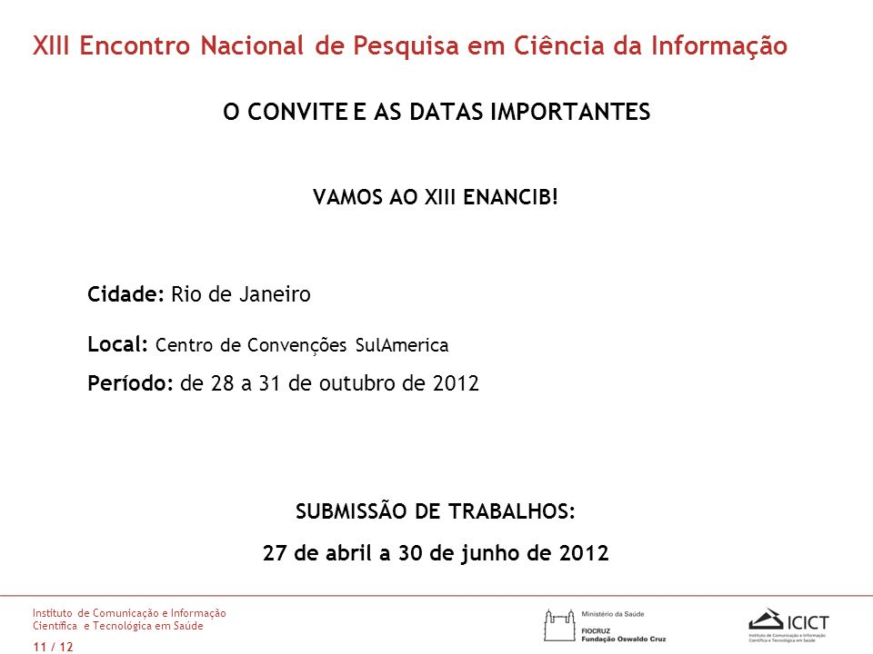 O CONVITE E AS DATAS IMPORTANTES