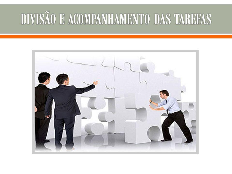 DIVISÃO E ACOMPANHAMENTO DAS TAREFAS