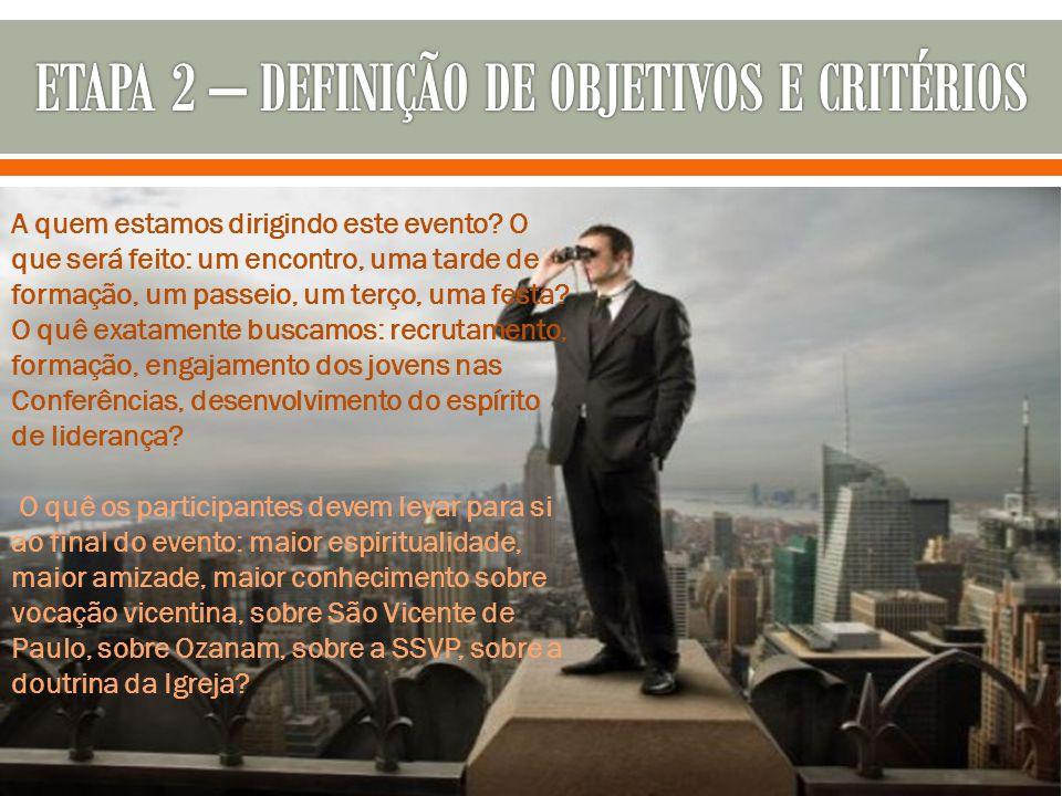 ETAPA 2 – DEFINIÇÃO DE OBJETIVOS E CRITÉRIOS