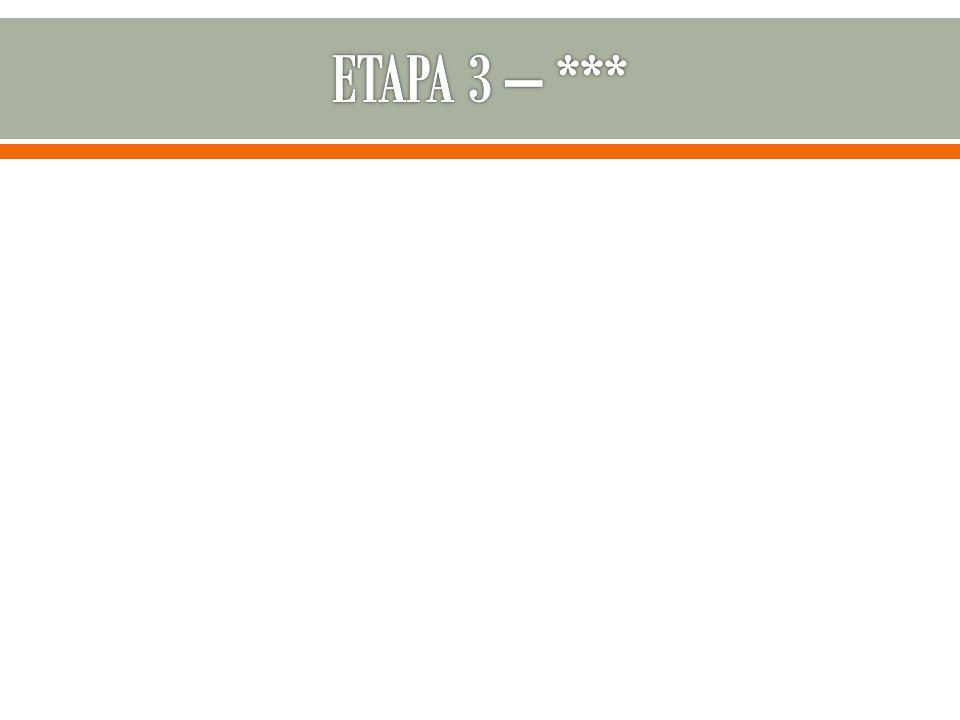 ETAPA 3 – ***