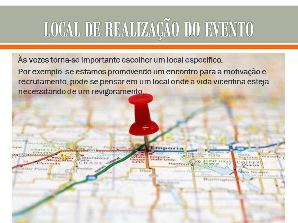 LOCAL DE REALIZAÇÃO DO EVENTO