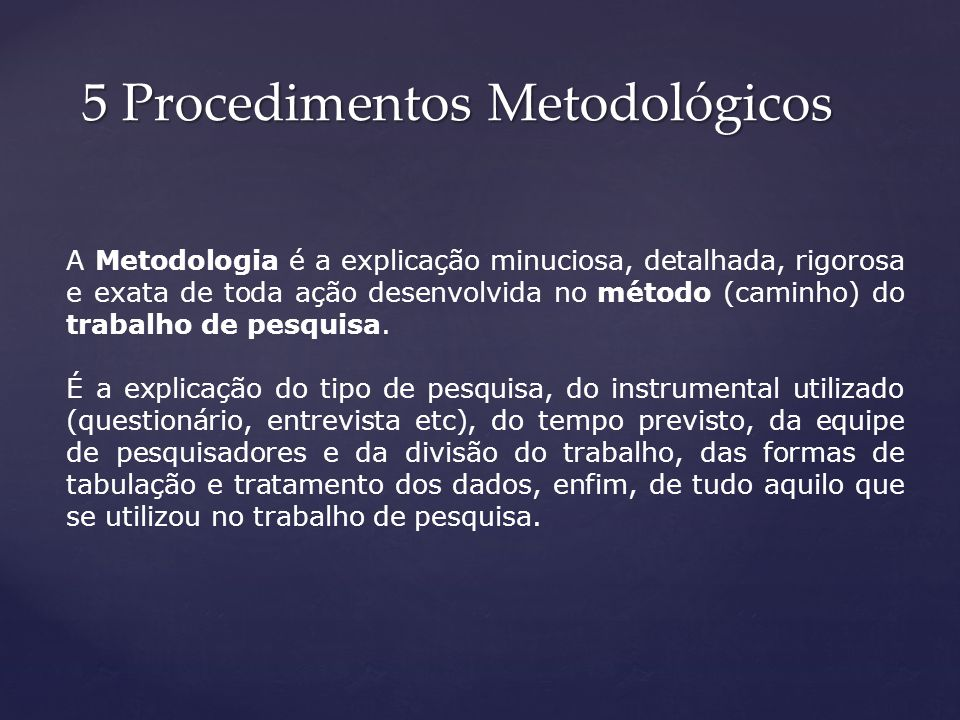5 Procedimentos Metodológicos