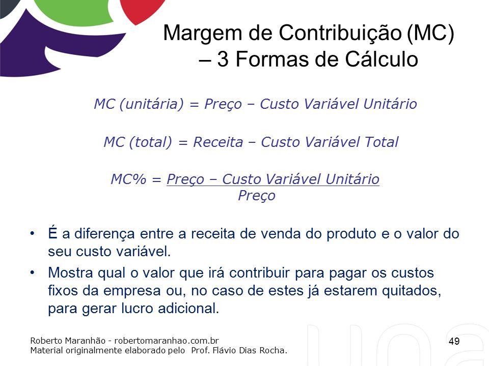 Margem de Contribuição (MC) – 3 Formas de Cálculo