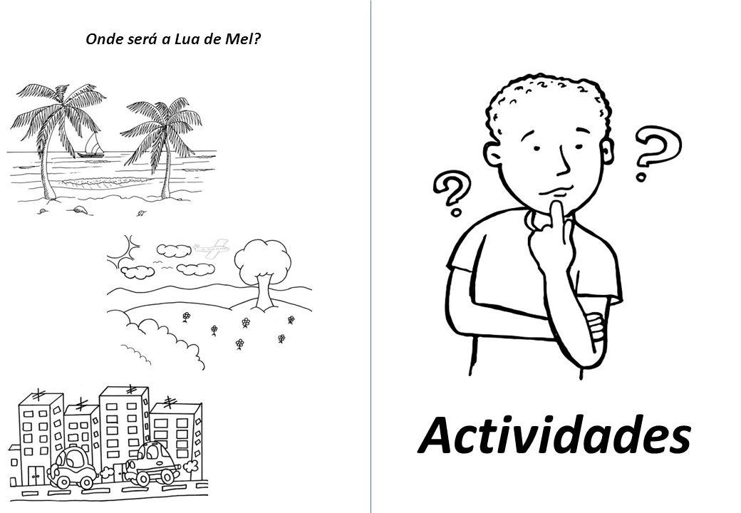 Onde será a Lua de Mel Actividades