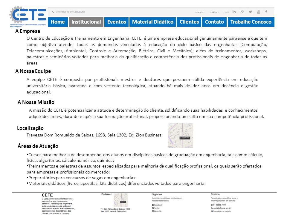 Home Institucional Eventos Material Didático Clientes Contato