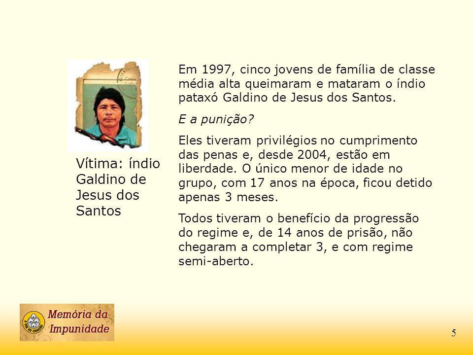Vítima: índio Galdino de Jesus dos Santos