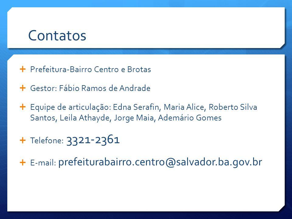 Contatos Prefeitura-Bairro Centro e Brotas