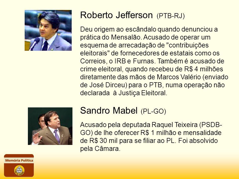 Roberto Jefferson (PTB-RJ)