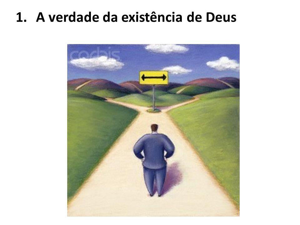 A verdade da existência de Deus