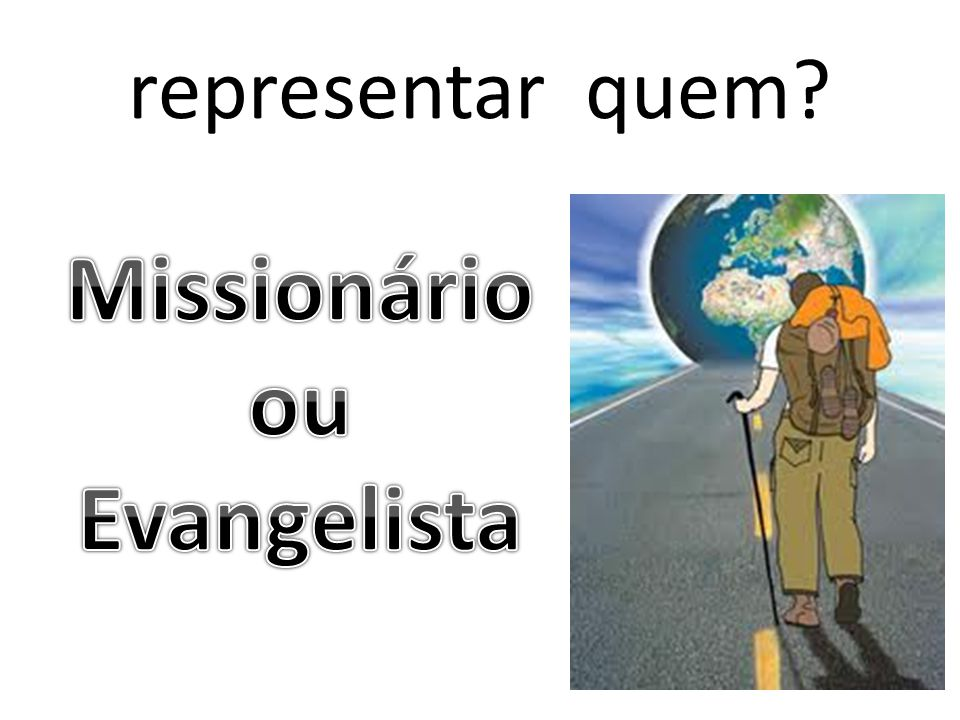 Missionário ou Evangelista
