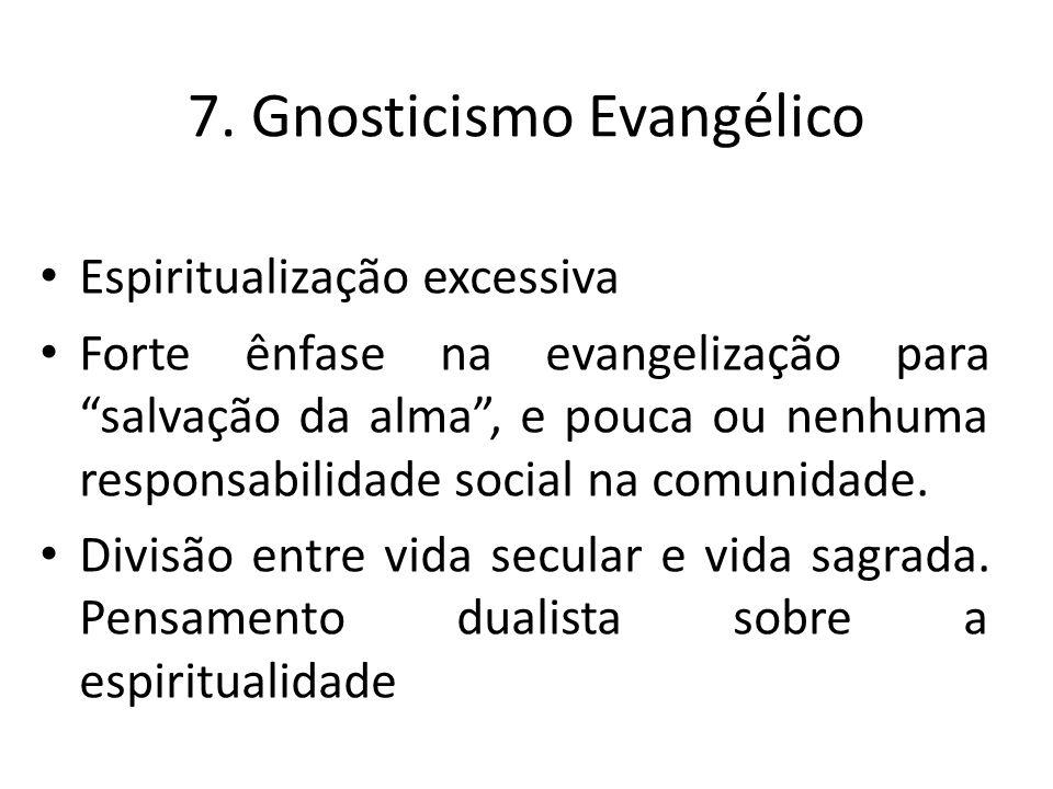 7. Gnosticismo Evangélico