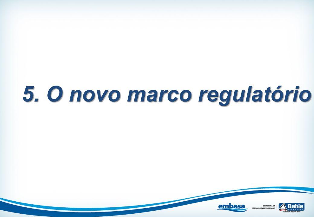 5. O novo marco regulatório