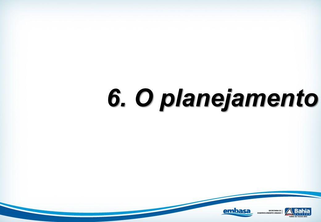 6. O planejamento