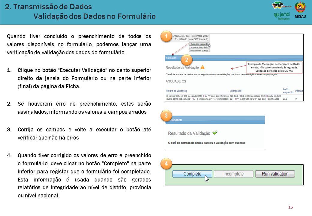 2. Transmissão de Dados Validação dos Dados no Formulário
