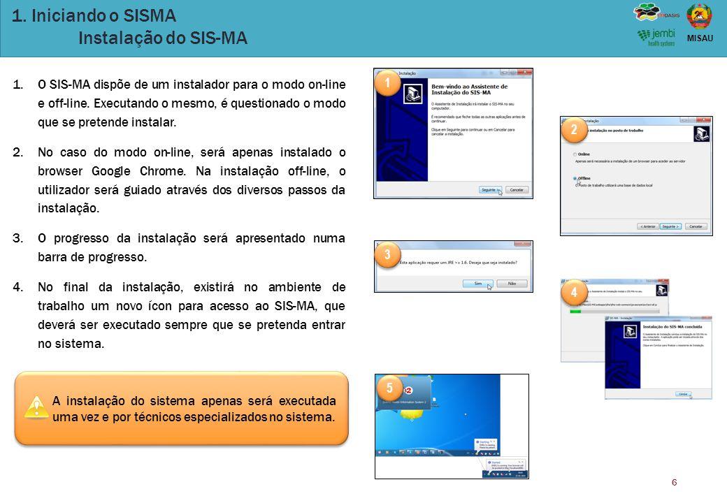 1. Iniciando o SISMA Instalação do SIS-MA
