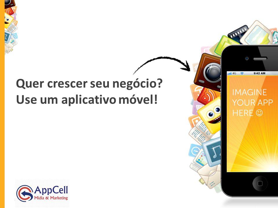 Quer crescer seu negócio Use um aplicativo móvel!