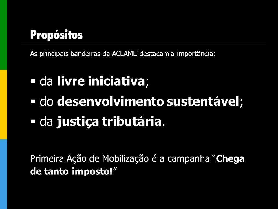 do desenvolvimento sustentável; da justiça tributária.