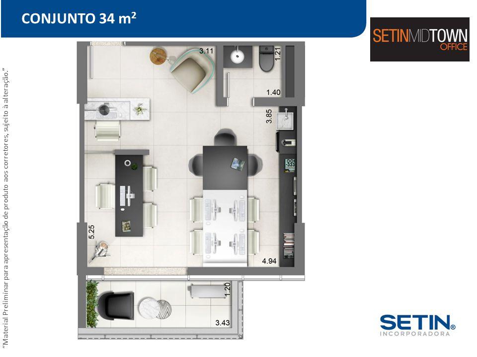 CONJUNTO 34 m2 Material Preliminar para apresentação de produto aos corretores, sujeito à alteração.