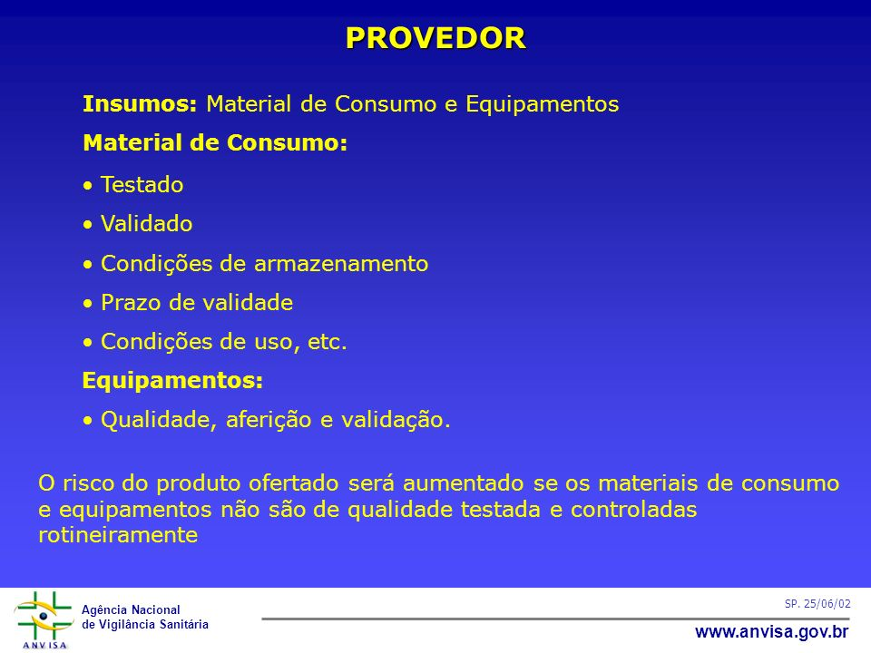 PROVEDOR Insumos: Material de Consumo e Equipamentos