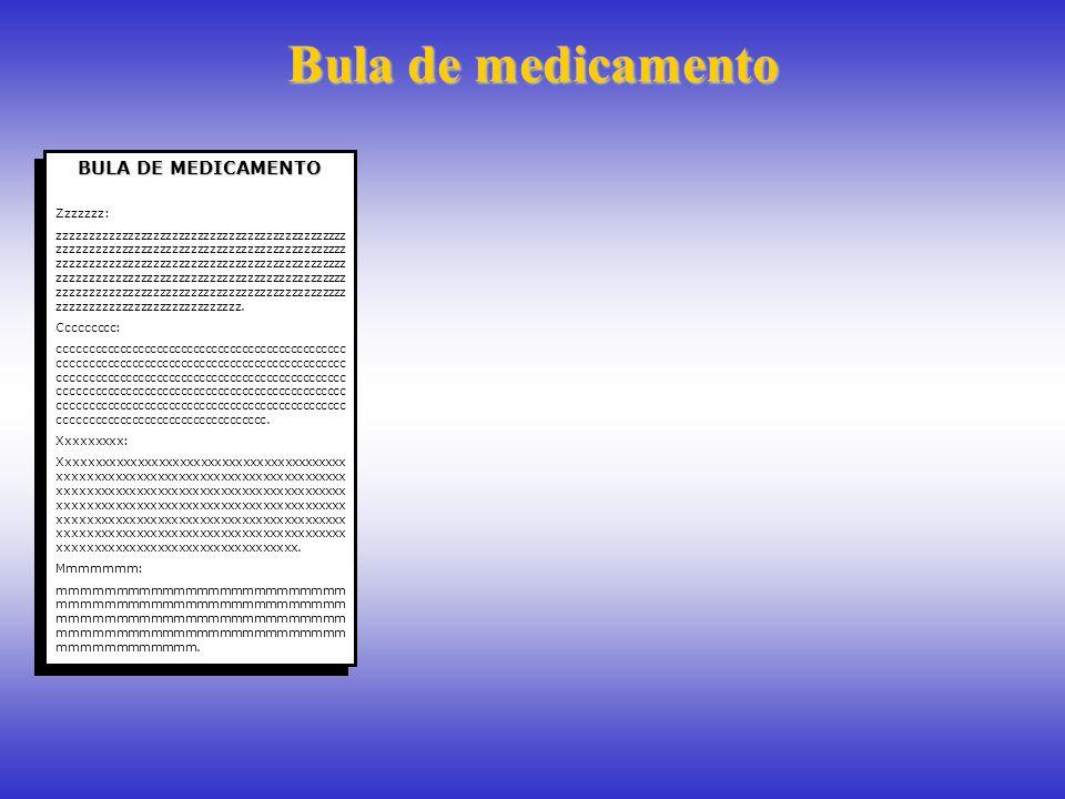 Bula de medicamento BULA DE MEDICAMENTO Zzzzzzz: