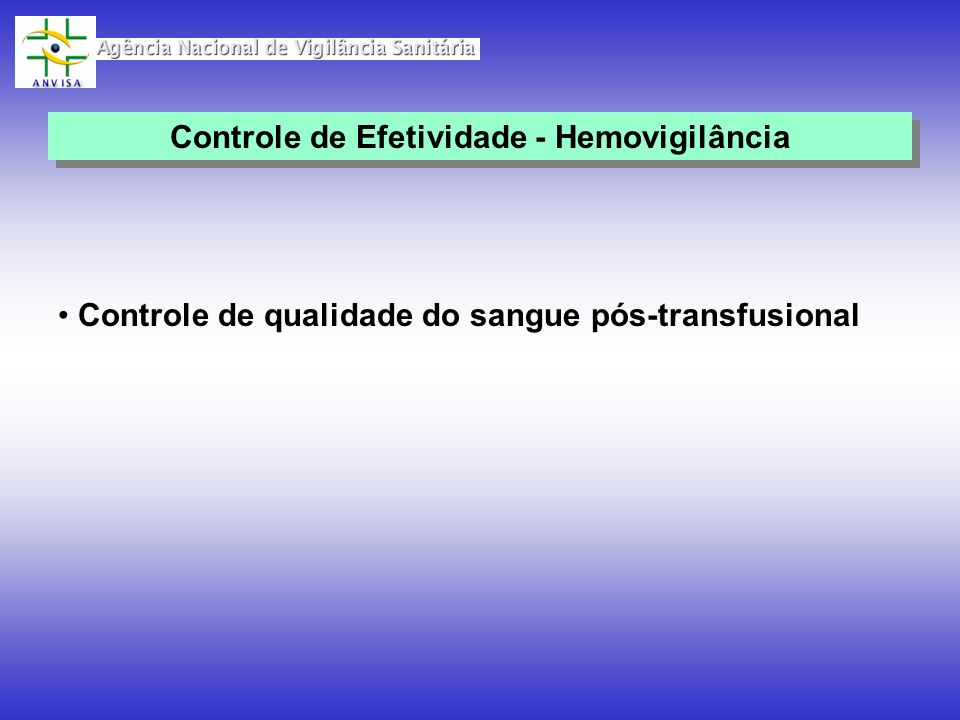 Controle de Efetividade - Hemovigilância