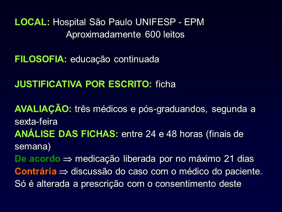 LOCAL: Hospital São Paulo UNIFESP - EPM