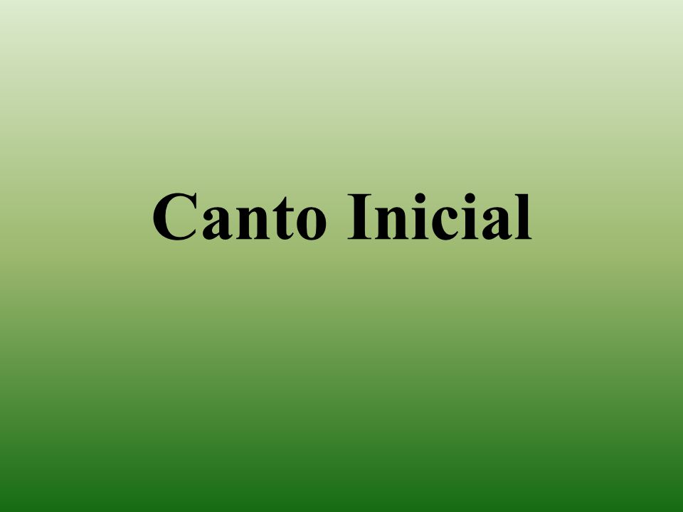 Canto Inicial