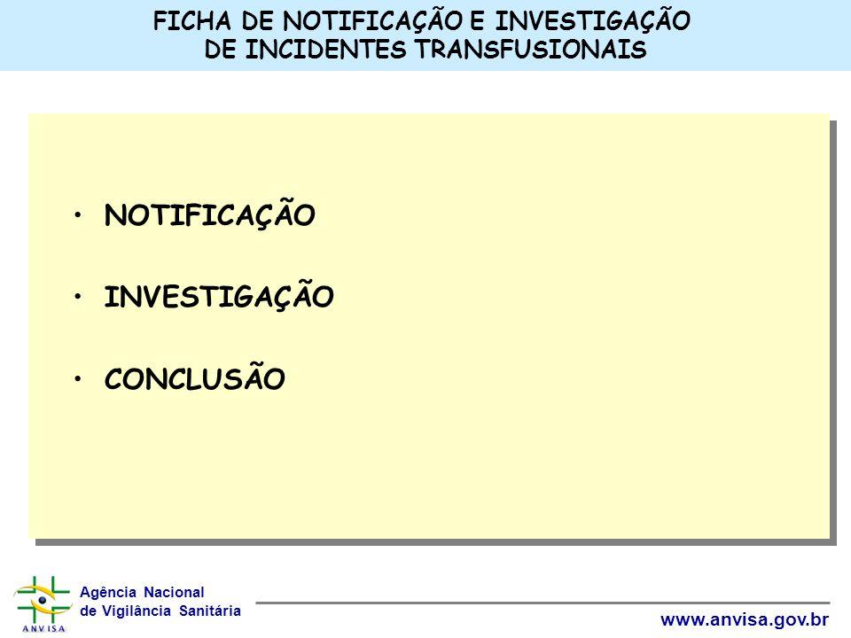 FICHA DE NOTIFICAÇÃO E INVESTIGAÇÃO DE INCIDENTES TRANSFUSIONAIS