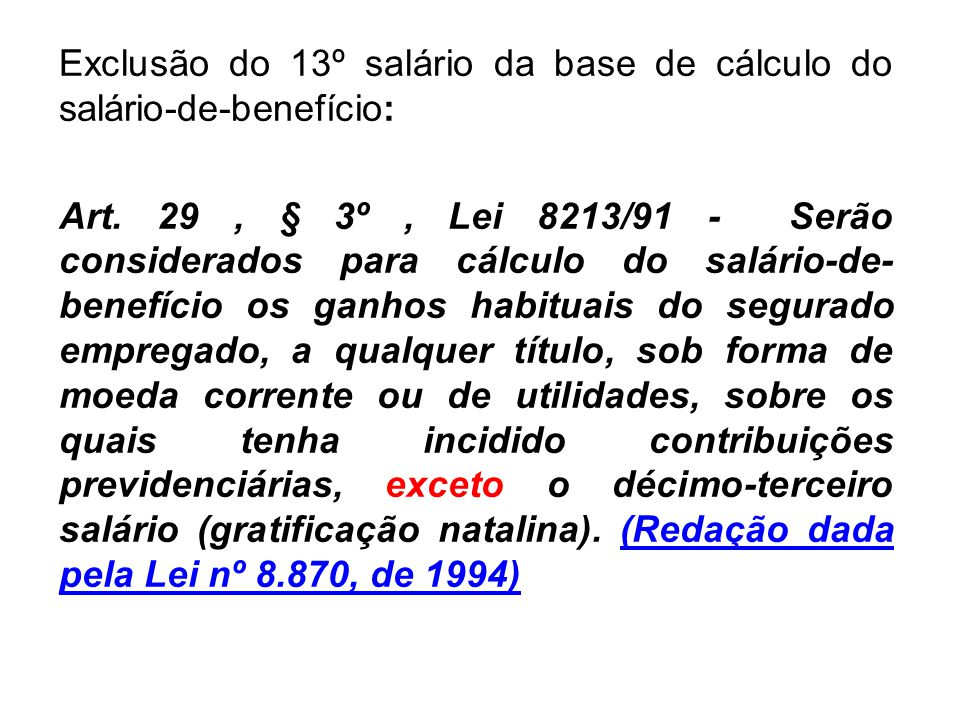 Exclusão do 13º salário da base de cálculo do salário-de-benefício: