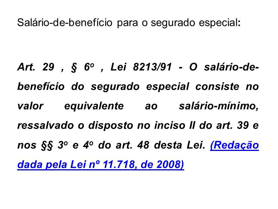 Salário-de-benefício para o segurado especial: