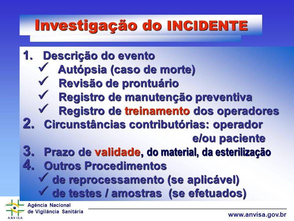 Investigação do INCIDENTE