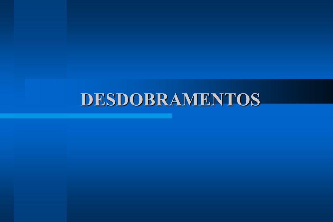 DESDOBRAMENTOS