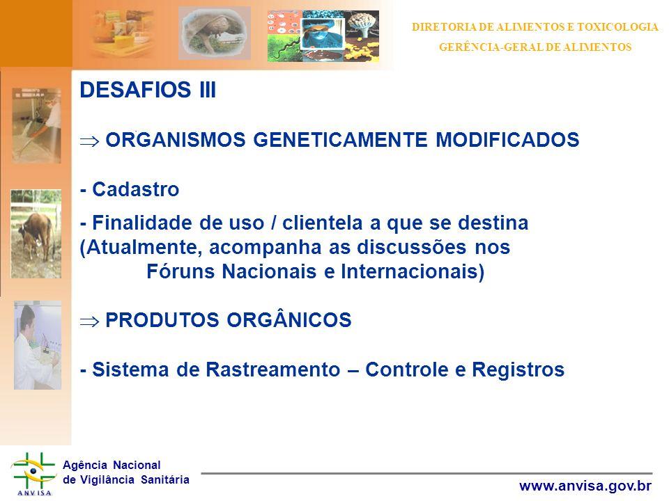 DIRETORIA DE ALIMENTOS E TOXICOLOGIA GERÊNCIA-GERAL DE ALIMENTOS