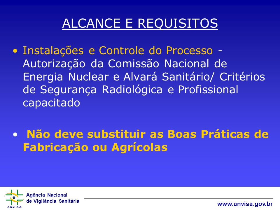 ALCANCE E REQUISITOS