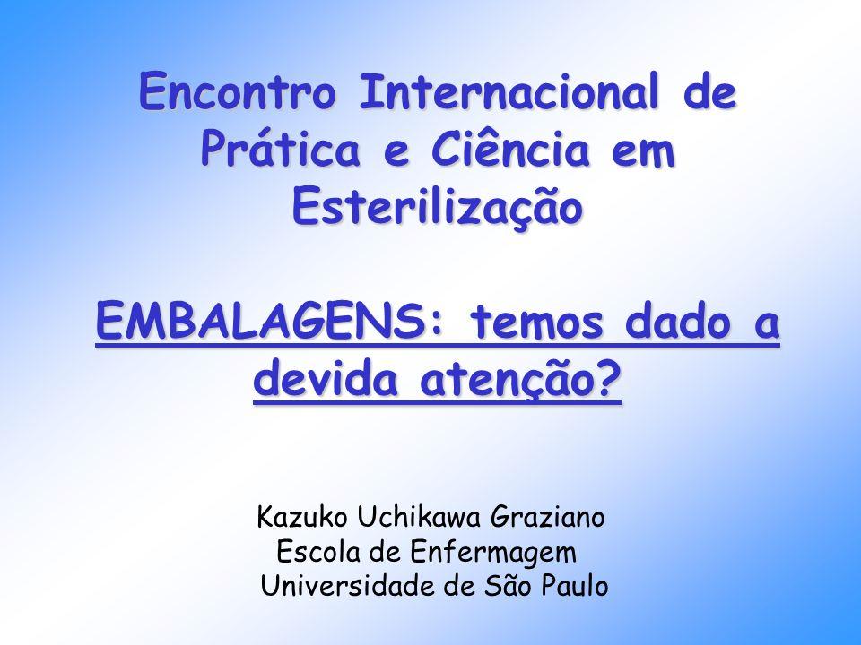 Encontro Internacional de Prática e Ciência em Esterilização