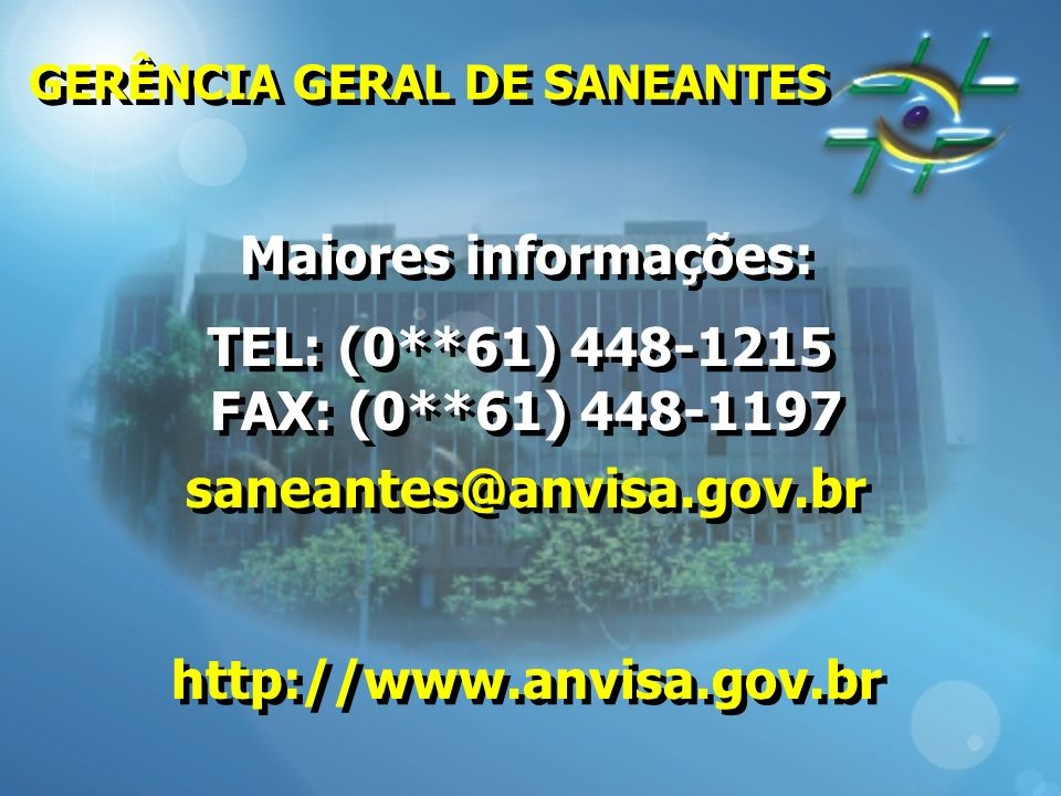 Maiores informações: TEL: (0**61) 448-1215 FAX: (0**61) 448-1197