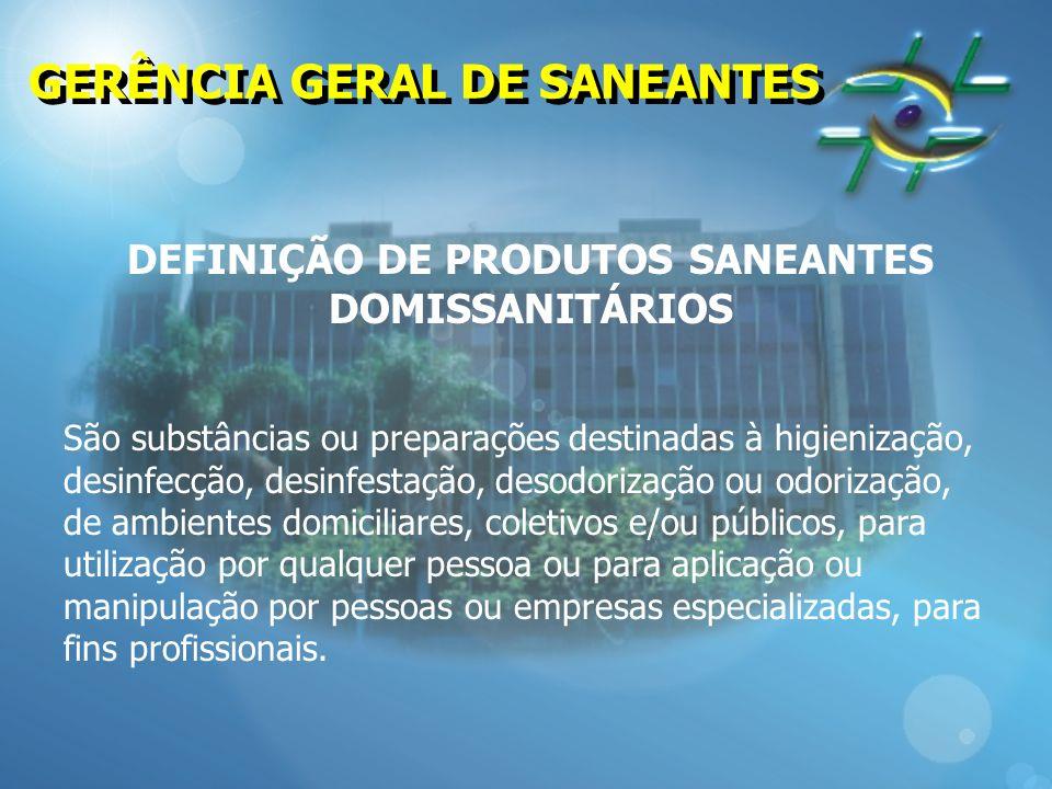 DEFINIÇÃO DE PRODUTOS SANEANTES DOMISSANITÁRIOS