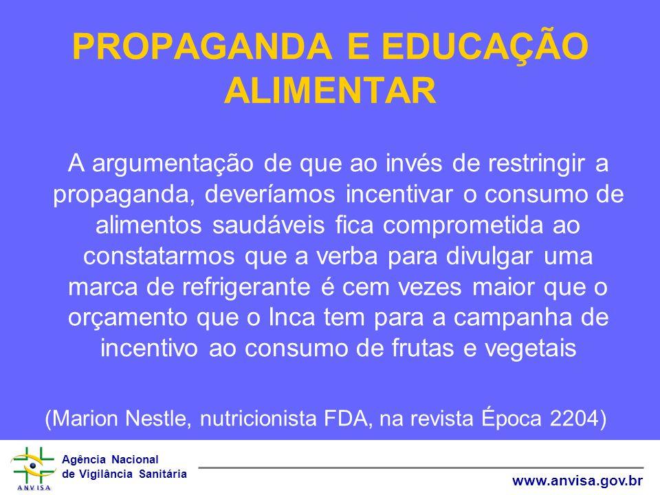 PROPAGANDA E EDUCAÇÃO ALIMENTAR