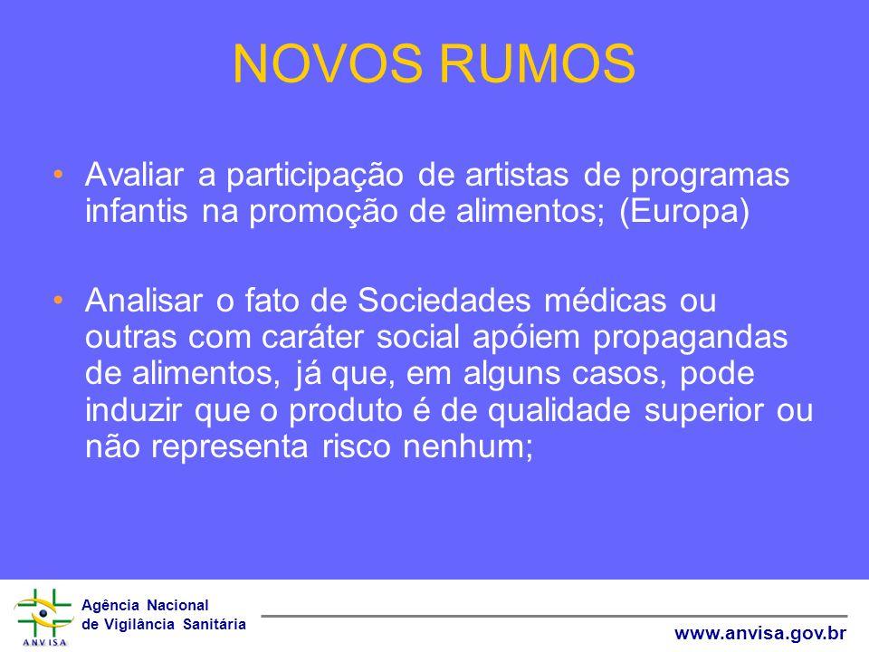 NOVOS RUMOSAvaliar a participação de artistas de programas infantis na promoção de alimentos; (Europa)