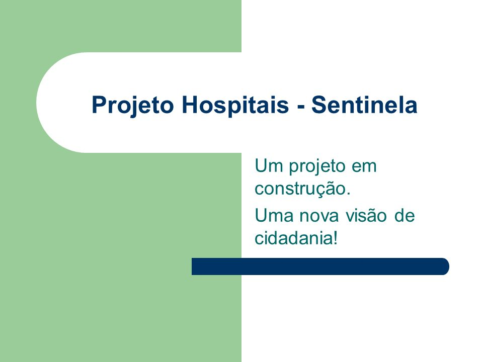 Projeto Hospitais - Sentinela